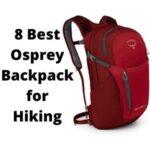 Best Osprey Backpack for Hiking